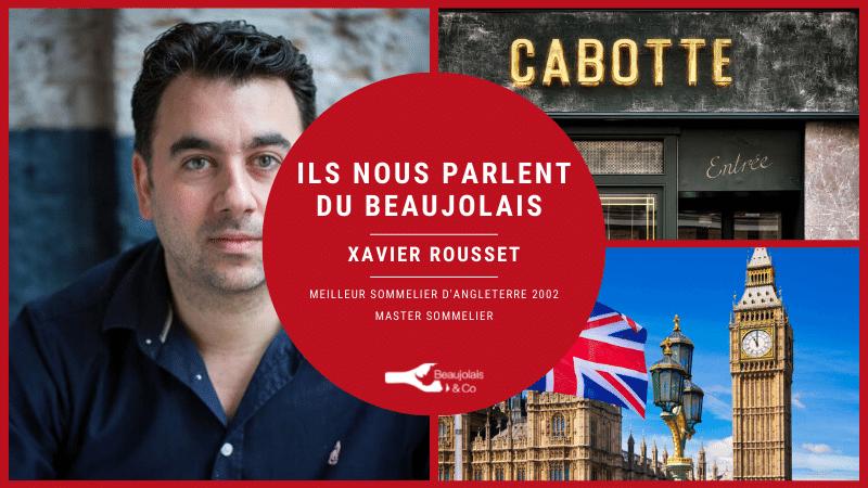 Xavier rousset interview Beaujolais